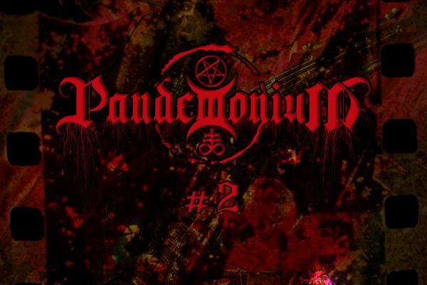 PANDEMONIUM #2